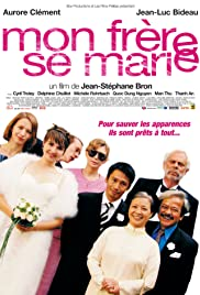 Mon frère se marie (2006) Poster - Movie Forum, Cast, Reviews
