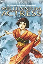Image of Millennium Actress