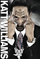 Image of Katt Williams: It's Pimpin' Pimpin'