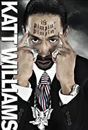Katt Williams: It's Pimpin' Pimpin' Poster