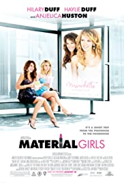 Material Girls (2006) Poster - Movie Forum, Cast, Reviews