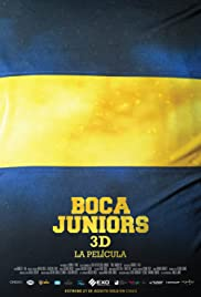 Boca Juniors 3D: The Movie (2015) Poster - Movie Forum, Cast, Reviews