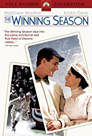 The Winning Season (2004) Poster - Movie Forum, Cast, Reviews