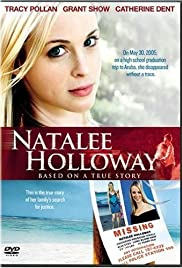 Natalee Holloway (2009) Poster - Movie Forum, Cast, Reviews
