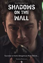 Shadows on the Wall (2015) Poster - Movie Forum, Cast, Reviews