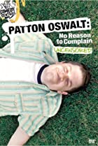 Image of Patton Oswalt: No Reason to Complain