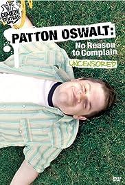 Patton Oswalt: No Reason to Complain Poster