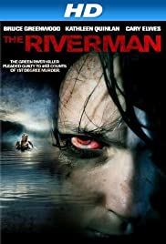 The Riverman (2004) Poster - Movie Forum, Cast, Reviews