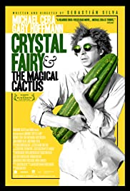 Crystal Fairy & the Magical Cactus and 2012 (2013) Poster - Movie Forum, Cast, Reviews