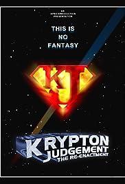 Krypton Judgement the Reenactment Poster