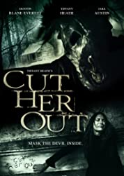 Cut Her Out (2016)