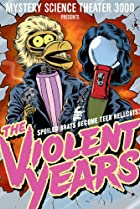 Image of Mystery Science Theater 3000: The Violent Years