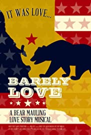 Barely Love: A Bear Mauling Love Story Musical Poster