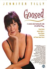 Goosed (1999) Poster - Movie Forum, Cast, Reviews