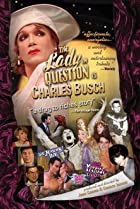 Image of The Lady in Question Is Charles Busch