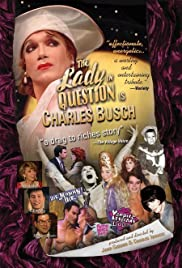 The Lady in Question Is Charles Busch (2005) Poster - Movie Forum, Cast, Reviews