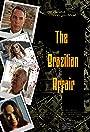 The Brazilian Affair