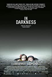 In Darkness (2011) Poster - Movie Forum, Cast, Reviews