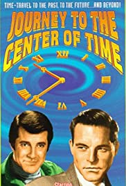 Journey to the Center of Time (1967) Poster - Movie Forum, Cast, Reviews