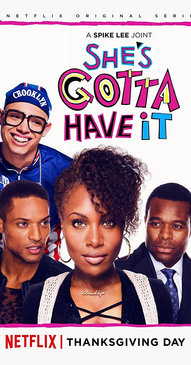 She S 19 And I M Almost 17 Do I Have A Chance Pics: She's Gotta Have It (TV Series 2017– )