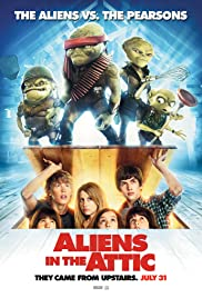 Aliens in the Attic (2009) Poster - Movie Forum, Cast, Reviews