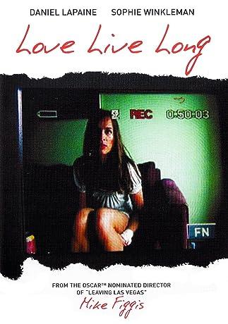 Love Live Long (2008)