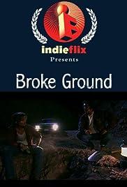 Broke Ground Poster