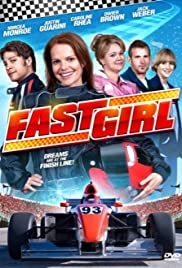 Fast Girl(2008) Poster - Movie Forum, Cast, Reviews