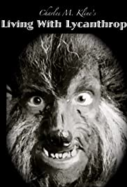 Living with Lycanthropy Poster