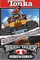 Image of Tonka Tough Truck Adventures: The Biggest Show on Wheels