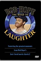 Image of Bob Hope: The Road to Laughter