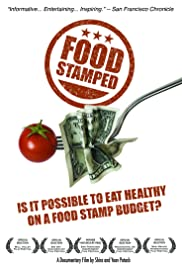 Food Stamped (2010) Poster - Movie Forum, Cast, Reviews