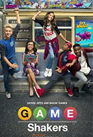 Game Shakers Poster - TV Show Forum, Cast, Reviews