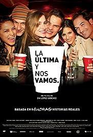 La última y nos vamos(2009) Poster - Movie Forum, Cast, Reviews