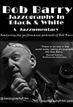 Primary image for Bob Barry: Jazzography in Black and White