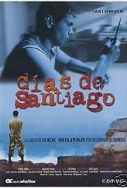 Días de Santiago(2004) Poster - Movie Forum, Cast, Reviews