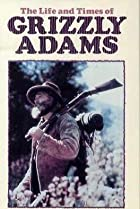 Image of The Life and Times of Grizzly Adams