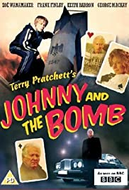 Johnny and the Bomb Poster - TV Show Forum, Cast, Reviews