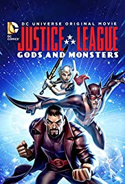 Justice League: Gods and Monsters Poster