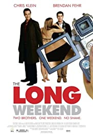 The Long Weekend(2005) Poster - Movie Forum, Cast, Reviews