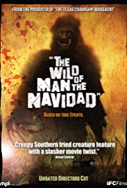 The Wild Man of the Navidad (2008) Poster - Movie Forum, Cast, Reviews