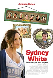 Sydney White (2007) Poster - Movie Forum, Cast, Reviews