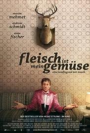 Fleisch ist mein Gemüse(2008) Poster - Movie Forum, Cast, Reviews