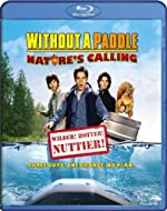 Without a Paddle Nature s Calling(2009)