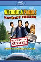 Image of Without a Paddle: Nature's Calling