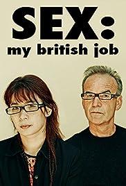 Sex: My British Job(2013) Poster - Movie Forum, Cast, Reviews