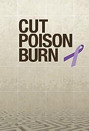 Cut Poison Burn Poster