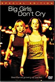 Big Girls Don't Cry (2002) Poster - Movie Forum, Cast, Reviews