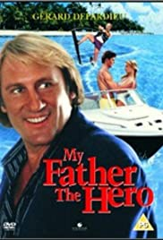 My Father the Hero (1994) Poster - Movie Forum, Cast, Reviews