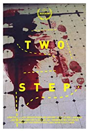 Two Step (2014) Poster - Movie Forum, Cast, Reviews